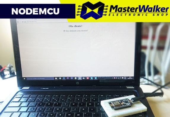 NodeMCU – Definindo um IP fixo para sua placa
