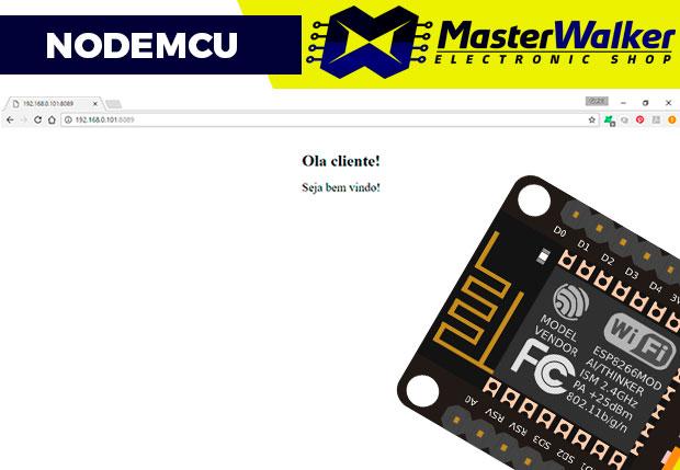 NodeMCU – Como criar um Web Server e conectar a uma rede WIFI
