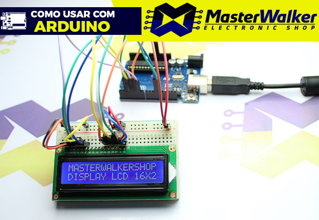 Como usar com Arduino – Display LCD 16X2 com Backlight Azul