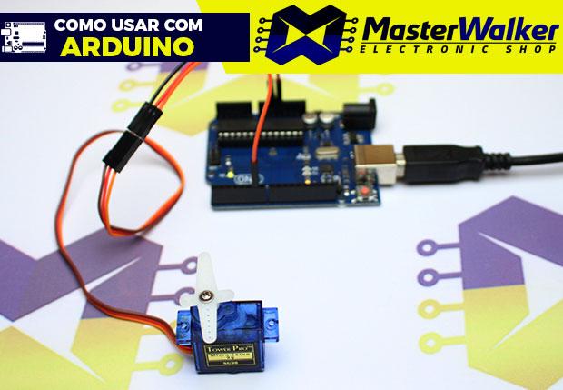 Como usar com Arduino – Micro Servo Motor SG90 9g
