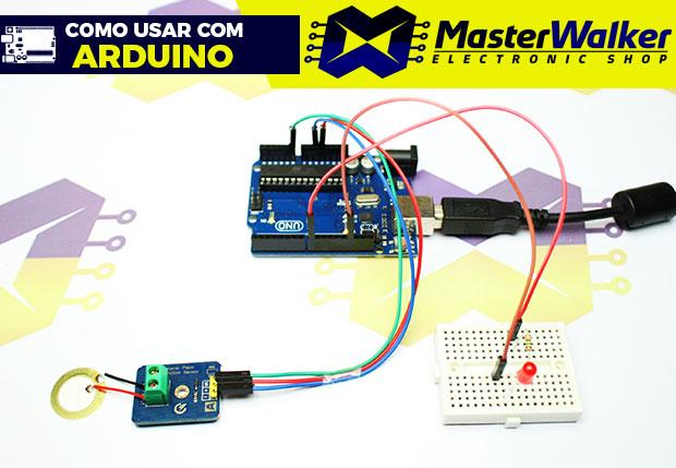 Como usar com Arduino – Módulo Piezoelétrico Sensor de Vibração e Toque