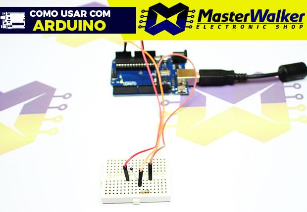 Como usar com Arduino – Termistor NTC 10K (Sensor de Temperatura)