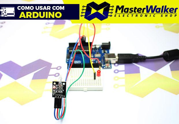Como usar com Arduino – Módulo Interruptor (Chave) de Mercúrio KY-017