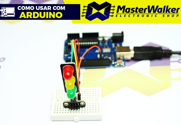 Como usar com Arduino – Módulo LED 8mm Tipo Semáforo