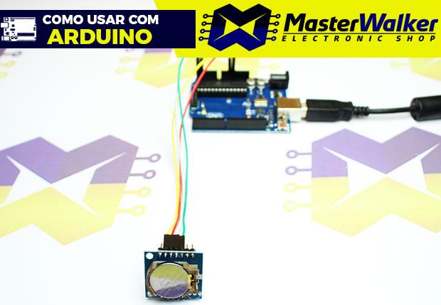 Como usar com Arduino – Módulo Real Time Clock RTC DS1307