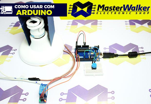 Como usar com Arduino – Módulo Relé 5V 1 Canal
