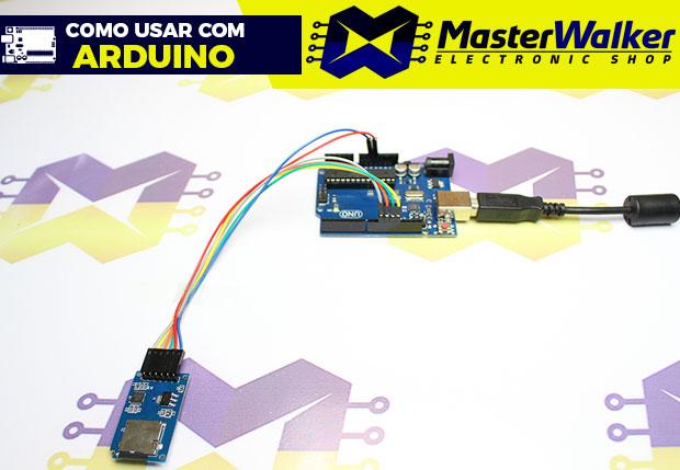 Como usar com Arduino – Módulo Leitor de Micro SD Card