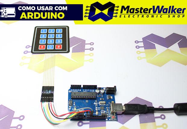 Como usar com Arduino – Teclado Matricial de Membrana 4X3 com 12 teclas