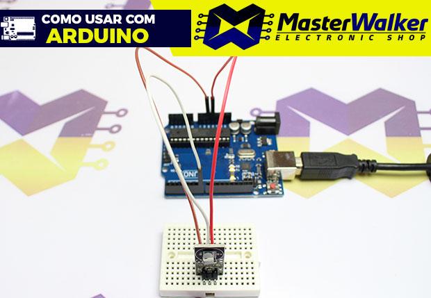Como usar com Arduino – Módulo Sensor de Temperatura DS18B20
