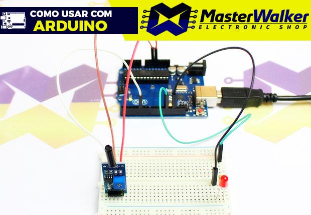 Como usar com Arduino – Sensor (Detector) de Vibração SW-18015P