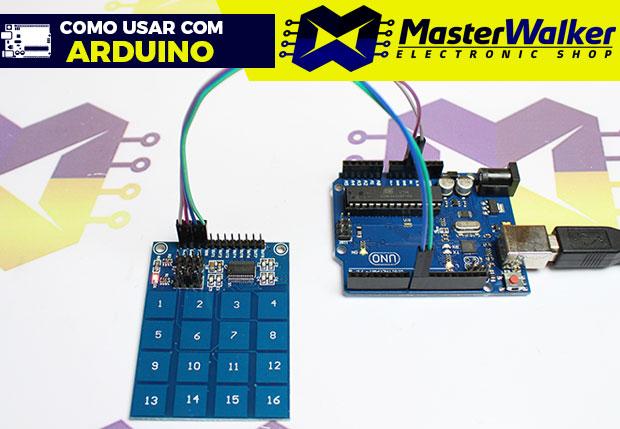 Como usar com Arduino – Teclado Capacitivo Touch (Toque) TTP229 com 16 Teclas