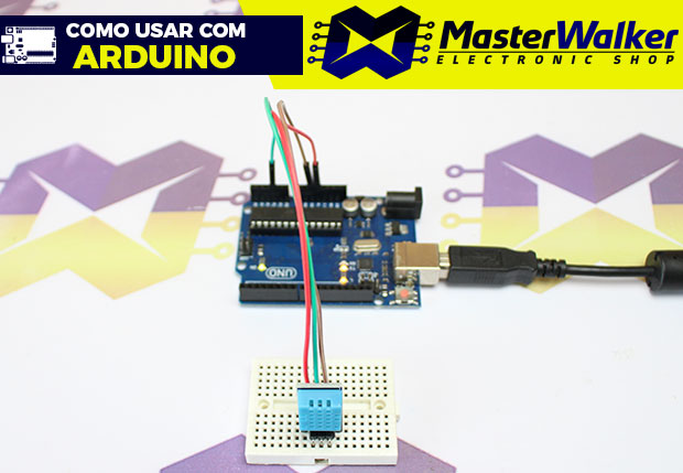 Como usar com Arduino – Módulo Sensor de Umidade e Temperatura DHT11