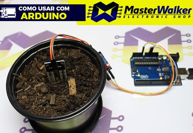 Como usar com Arduino – Sensor (Medidor) de Umidade do Solo (Higrômetro)