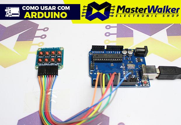 Como usar com Arduino – Módulo Teclado Matricial 2×4 com 8 Botões