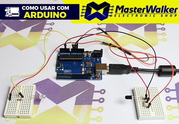 Como usar com Arduino – Led Emissor IR e Fototransistor IR