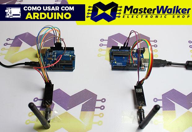 Como usar com Arduino – Módulo Transceptor Wireless NRF24L01 2.4GHz com Antena