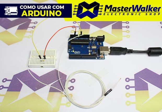 Como usar com Arduino – Sensor de Temperatura NTC 100K 3950 para Impressora 3D
