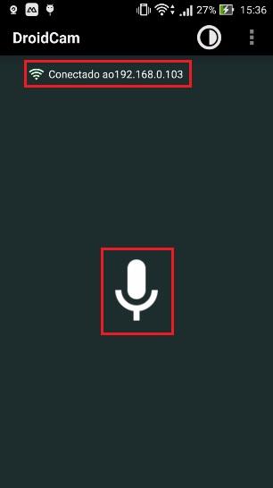 img04_jarvis_utilizando_o_smartphone_como_microfone_via_wifi_droidcam_tablet_arduino_esp8266_comando_voz_android