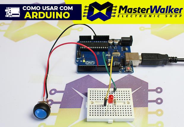 Como usar com Arduino – Chave / Push Button Pulsante 12mm Impermeável