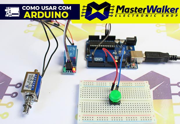 Como usar com Arduino – Mini Válvula Solenoide 12V (JF-0530B e JF-0630B)