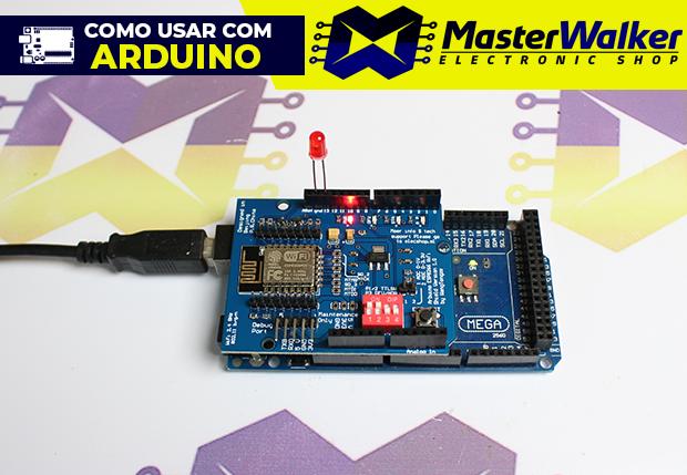 Como usar com Arduino – Shield WiFi ESP8266