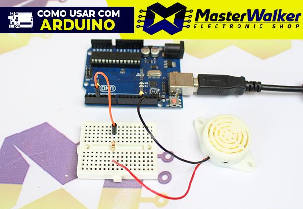 Como usar com Arduino – Transdutor Buzzer Piezoelétrico SFM-27