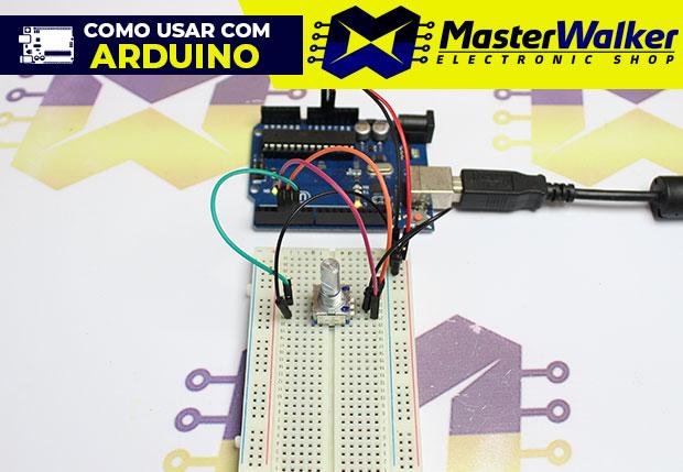 Como usar com Arduino – Encoder Rotativo com Botão