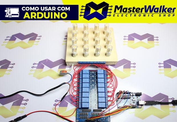 Como usar com Arduino – Módulo Relé 5V de 16 Canais
