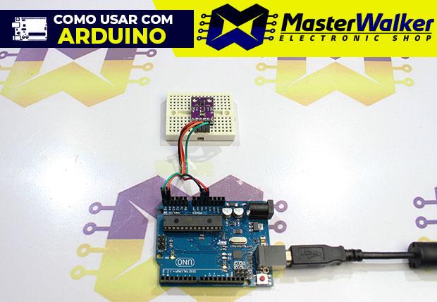 Como usar com Arduino – Sensor de Gestos e de Cor APDS-9960