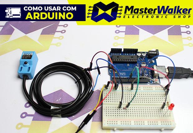 Como usar com Arduino – Sensor Indutivo NPN de Proximidade SN04-N
